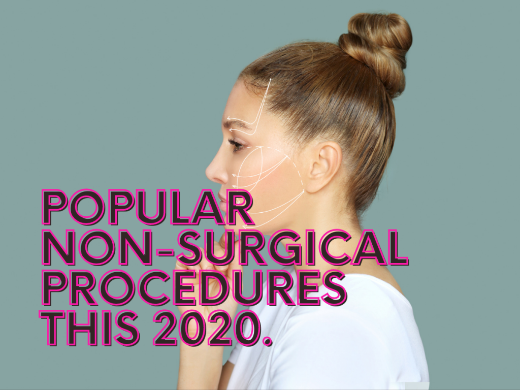 Non-Surgical, also often called Non-Invasive, are cosmetic procedures that are done with minimal downtime and without going under the knife.